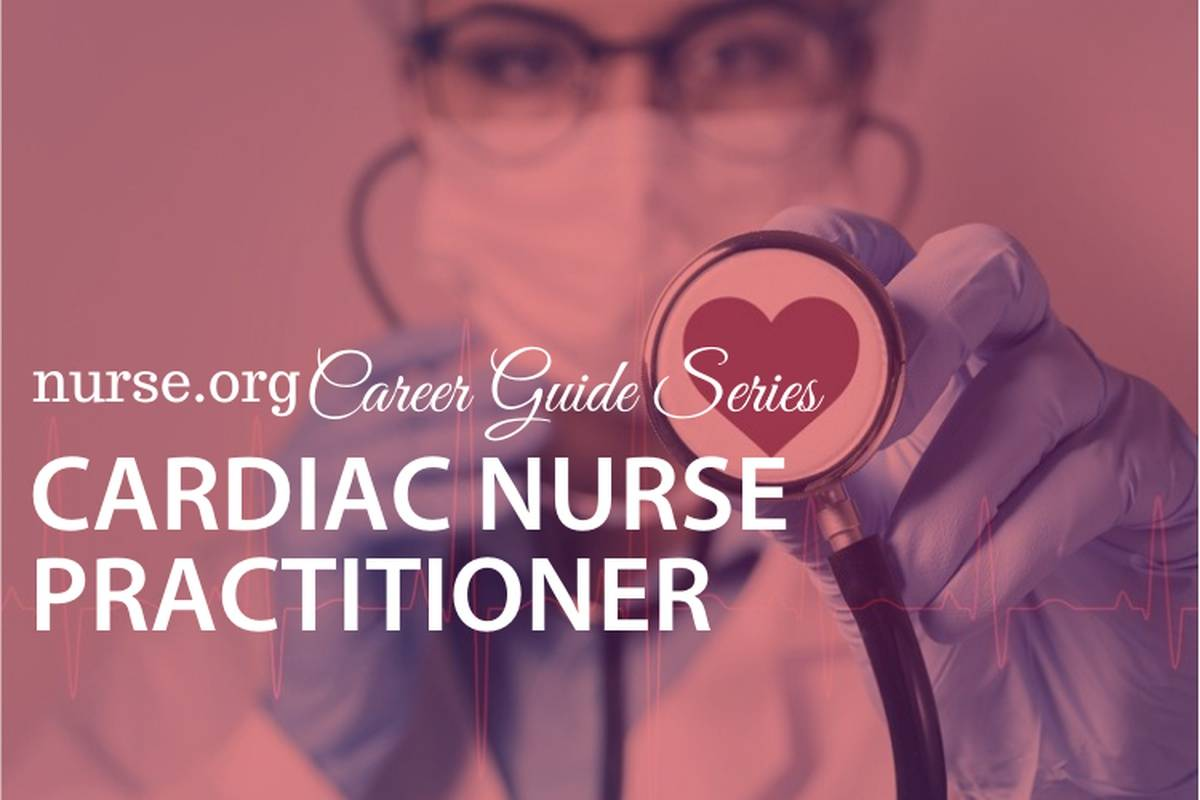 How to Become a Cardiac Nurse Practitioner