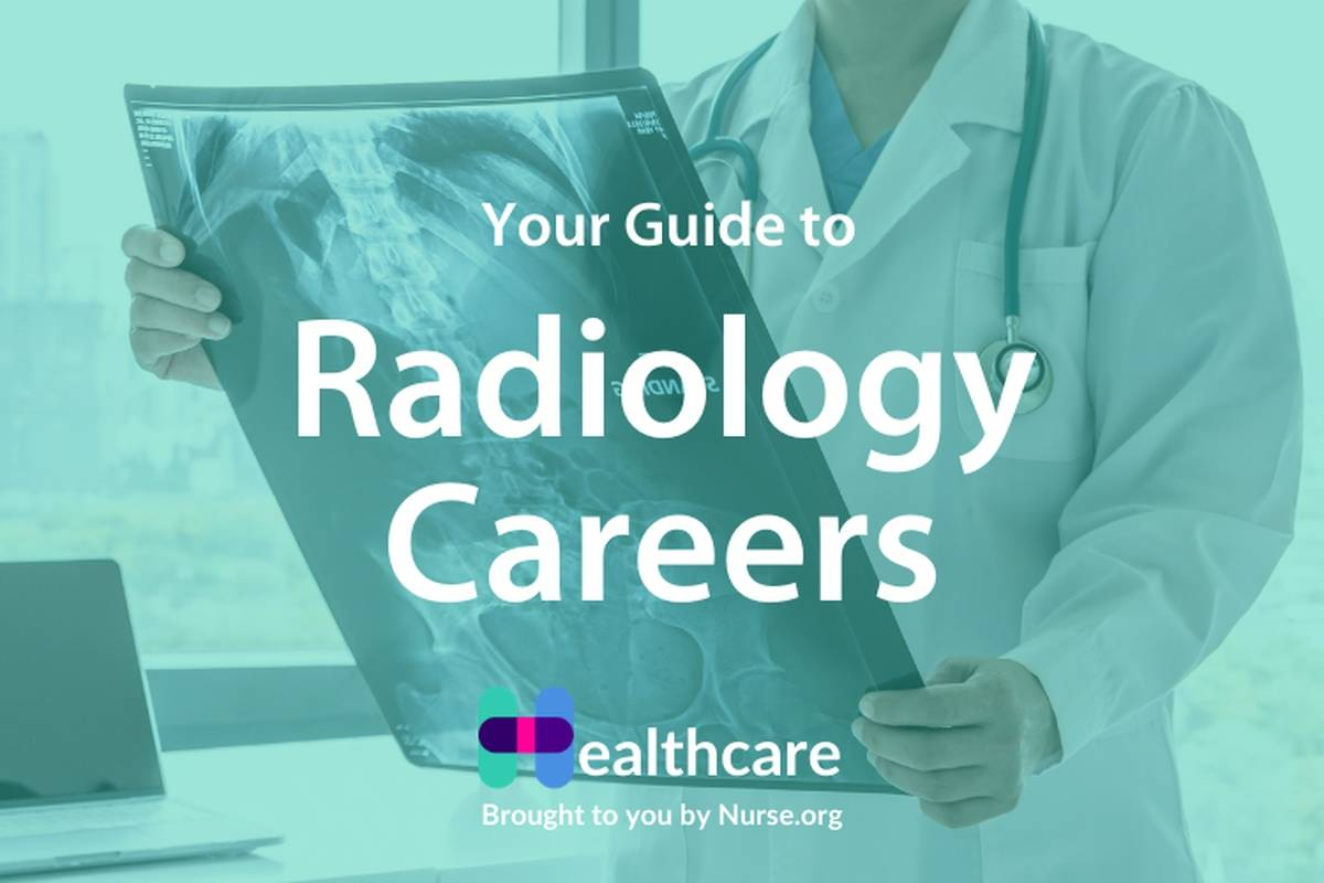 The Ultimate Guide to Radiology Careers
