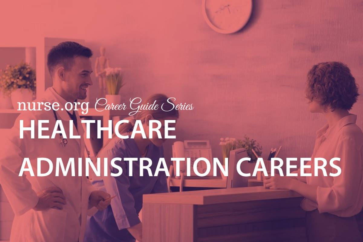 The Complete Guide to Healthcare Administration Careers