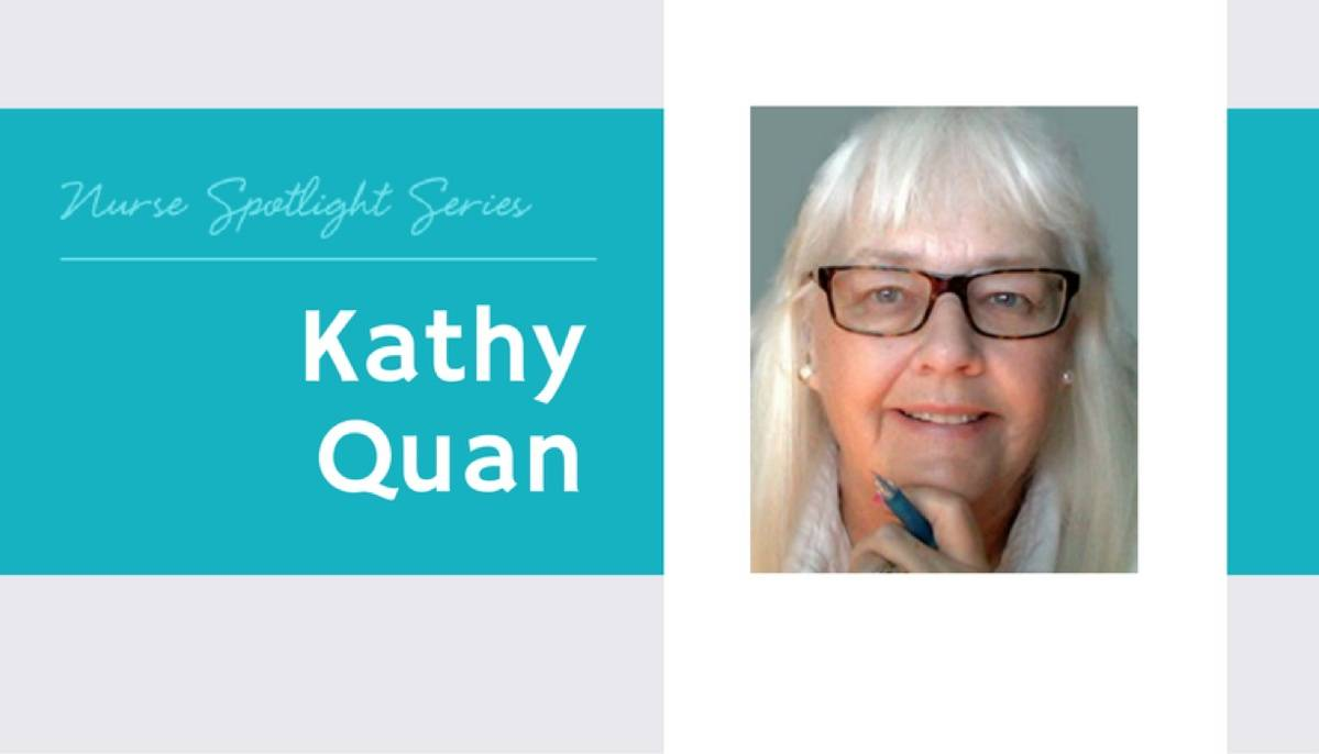 Meet Kathy Quan: Influencing Nurses for Over Thirty Years
