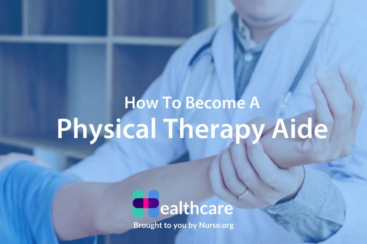 How to Become a Physical Therapy Aide (PTA)