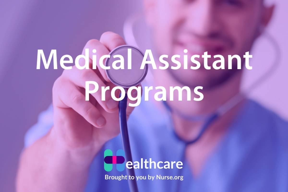 The Ultimate Guide to Medical Assistant Programs 2021