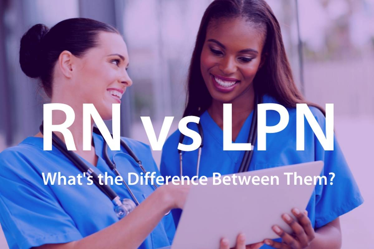 What are the Differences Between an RN and an LPN?
