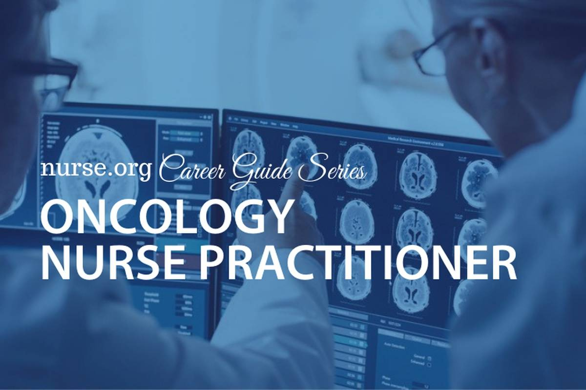 6 Steps to Becoming an Oncology Nurse Practitioner