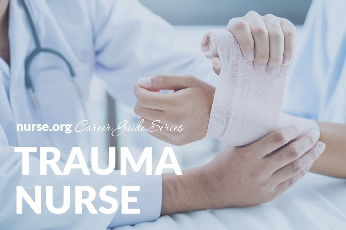 Trauma Nurse Career and Salary Guide | Nurse.org