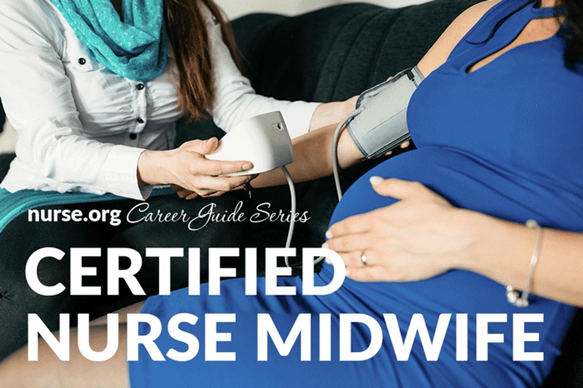 Certified Nurse Midwife Career Guide