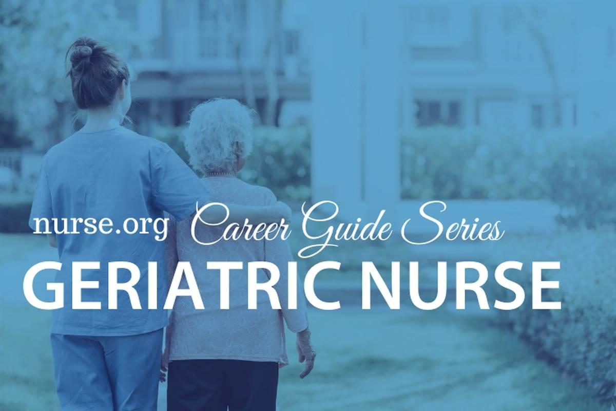 4 Steps to Becoming a Geriatric Nurse
