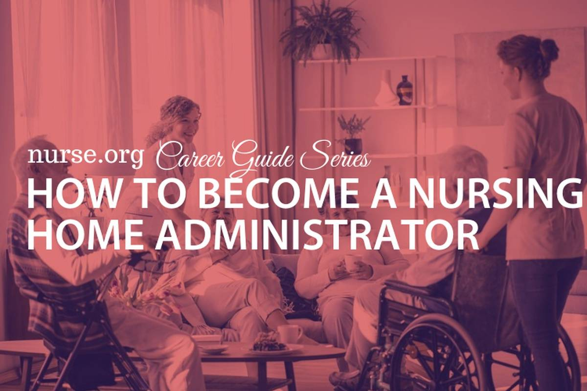 3 Steps to Becoming a Nursing Home Administrator