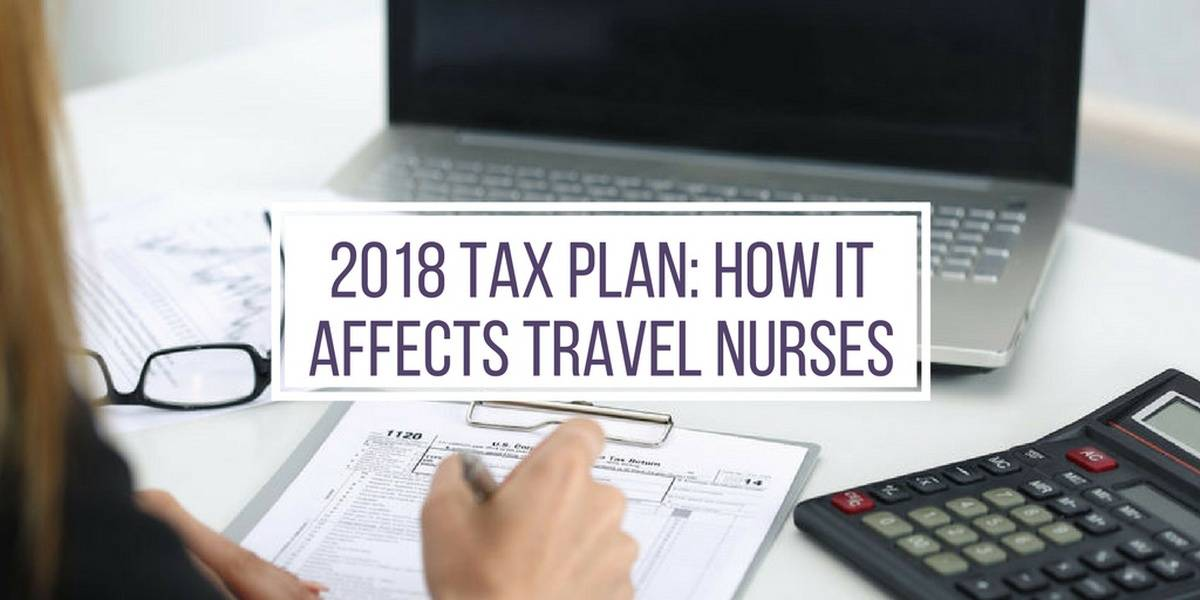 How Trump's Tax Plan Affects Travel Nurses In 2019